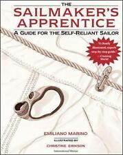 The Sailmaker's Apprentice: A Guide for the Self-Reliant Sailor Marino, Emilian