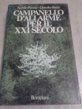 Peccei/Ikeda - CAMPANELLO D'ALLARME PER IL XXI SECOLO - 1985 - Bompiani