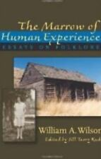 Marrow of Human Experience, The: Essays on Folklore by William A. Wils-ExLibrary