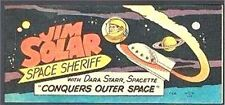 WISCO PROMO JIM SOLAR SPACE SHERIFF CONQUERS OUTER VITAL GIVEAWAY RARE VF