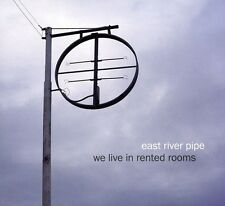 We Live In Rented Rooms - East River Pipe (2011, CD NIEUW)