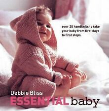 Debbie Bliss Essential Baby 2007 Hardcover Over 20 knits from baby to 1st steps
