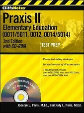 Cliffsnotes Praxis II : Elementary Education by Jocelyn L. Paris and Judy L....
