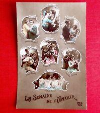 CPA. 1915. LA SEMAINE DE L'AMOUR. Jours de la Semaine. Couple.