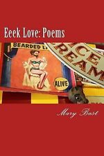 Eeek Love by Mary Bast (2015, Paperback)