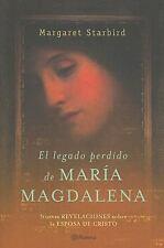 El Legado Perdido De Maria Magdalena. La Biblia Revela La Historia De La Esposa