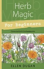 Herb Magic for Beginners ~ Wiccan Pagan Supply