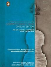 The Penguin Guide to Compact Discs and DVDs 200506 Edition: The Key Classical Re