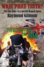 What Price Truth by Raymond Gilmour (2015, Paperback)