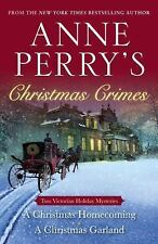 Anne Perry's Christmas Crimes: Two Victorian Holiday Mysteries: A Christmas Home