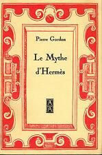 Livre: Pierre Gordon: le mythe d'Hermès. arma-artis. B