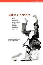 Values in Sport: Elitism, Nationalism, Gender Equality and the Scientific Manuf…