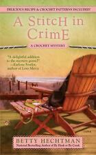 A Crochet Mystery: A Stitch in Crime 4 by Betty Hechtman (2010, Paperback)