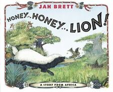 Honey... Honey... Lion! : A Story from Africa by Jan Brett (2014, Picture Book)