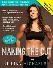 G, Making the Cut: The 30-Day Diet and Fitness Plan for the Strongest, Sexiest Y