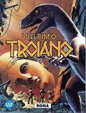 L'Ultimo troiano 3.Roma.Editoriale Cosmo