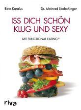 Iss dich schön klug und sexy mit Functional Eating Ratgeber Ernährung Buch Book