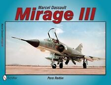 Marcel Dassault Mirage III by Pere Redon (2013, Paperback)