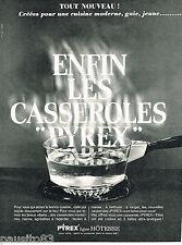 PUBLICITE ADVERTISING 055  1966  PYREX  les casseroles LIGNE HOTESSE
