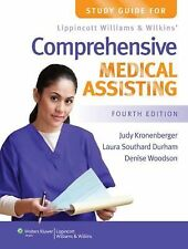 Study Guide for Lippincott Williams & Wilkins' Comprehensive Medical Assisting,