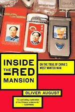 Inside the Red Mansion: On the Trail of China's Most Wanted Man ( August, O