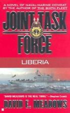 Joint Task Force - Liberia by David Meadows