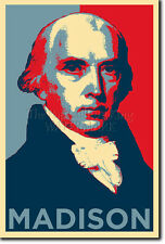 JAMES MADISON ART PHOTO PRINT (OBAMA HOPE) POSTER GIFT 4th PRESIDENT MADDISON