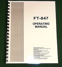 Yaesu FT-847 Operating Manual -Premium Card Stock Covers & 28 LB Paper!