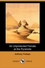 An Unprotected Female at the Pyramids by Anthony Trollope (2008, Paperback)