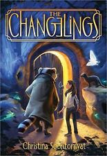 The Changelings: The Changelings 1 by Christina Soontornvat (2016, Paperback)