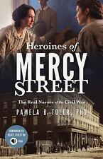 Heroines of Mercy Street by Pamela D. Toler (2016, CD, Unabridged)