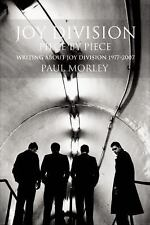 Joy Division - Piece by Piece by Paul Morley (2015, Paperback)
