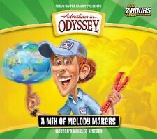 Adventures in Odyssey: Wooton's Whirled History : A Mix of Melody Makers by AIO