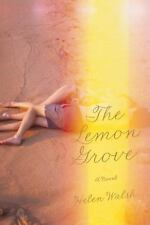 NEW - The Lemon Grove by Walsh, Helen