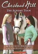 The Scheme Team (Chestnut Hill, Book 5) by Lauren Brooke