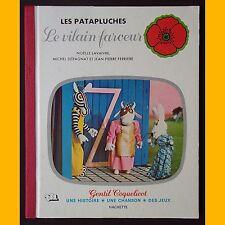 Collection Gentil Coquelicot Les Patapluches LE VILAIN FARCEUR 1977