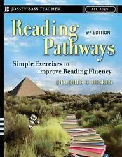 Reading Pathways : Simple Exercises to Improve Reading Fluency by Dolores G....