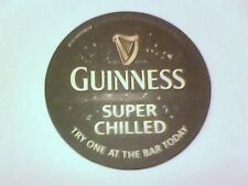 GUINNESS  SUPER CHILLED  - Beermat / Coaster  - 1 sided Try 1 at the bar today