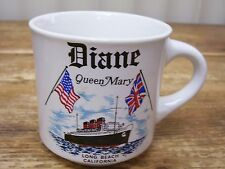 Queen Mary Name Dianne Coffee Mug Cup Long Beach Vintage Ship Boat