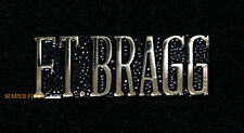 FORT BRAGG SCRIPT HAT LAPEL PIN US ARMY VETERAN GIFT FORSCOM 13TH 82ND USASOC