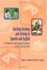 Teaching Reading and Writing in Spanish and English in Bilingual and Dual Langu