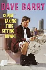 Acc, Dave Barry Is Not Taking This Sitting Down!, Barry, Dave, 0609600672, Book