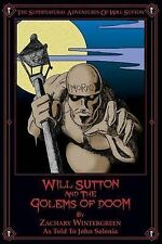Will Sutton Golems Doom Supernatural Adventures Will Sutton by Salonia John