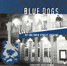 NEW - Live at the Dock St Theatre by Blue Dogs