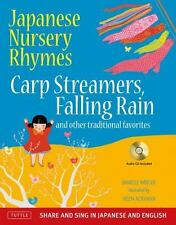 Japanese Nursery Rhymes: Carp Streamers, Falling Rain and Other Traditional Favo