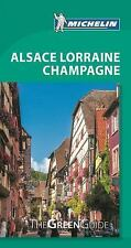 Green Guide/Michelin: Alsace Lorraine Champagne by Michelin Travel and...
