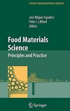 Food Engineering: Food Materials Science : Principles and Practice (2007,...