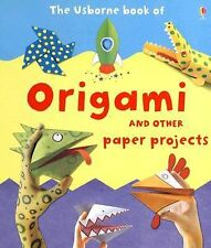 The Usborne Book of Origami: And Other Paper Projects-ExLibrary