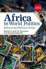 Africa in World Politics: Reforming Political Order by Rothchild, Donald, Harbes