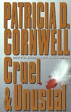Cruel and Unusual by Patricia Cornwell (1993, Hardcover)